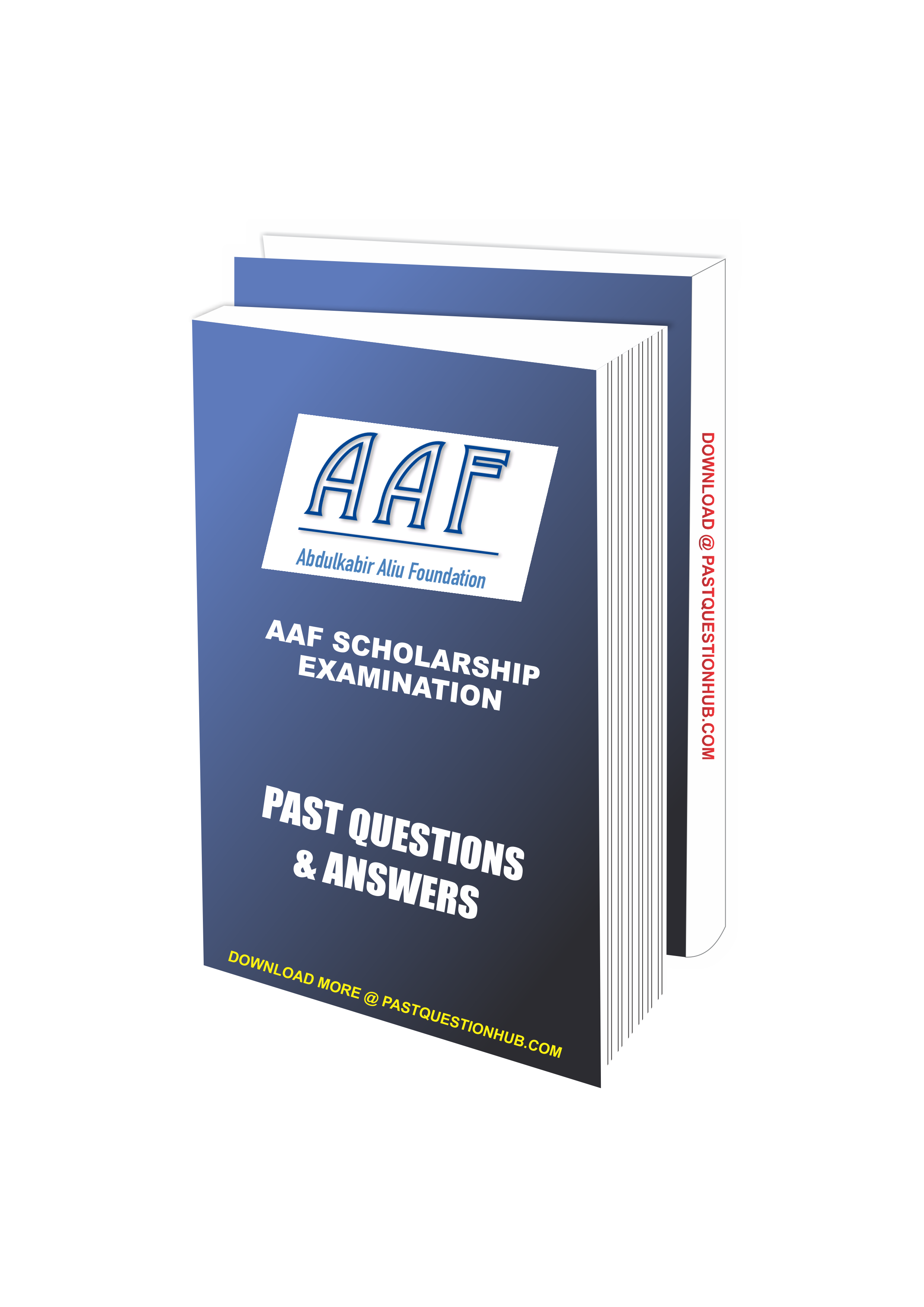 AAF Scholarship Past Questions and Answers | Abdulkabir Aliu Foundation